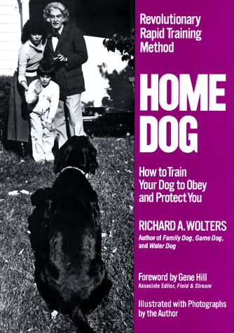 Home Dog How to Train Your Dog to Obey and Protect You N/A 9780525246183 Front Cover