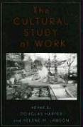 Cultural Study of Work   2003 9780742519183 Front Cover