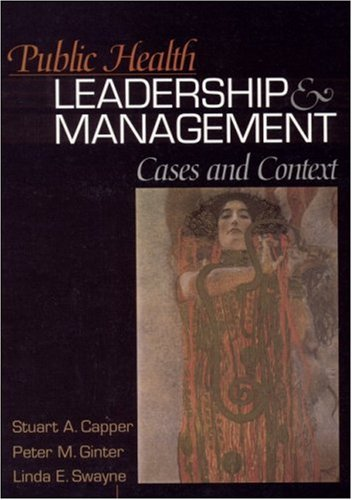 Public Health Leadership and Management Cases and Context  2001 edition cover
