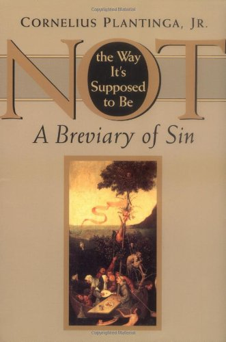 Not the Way It's Supposed to Be A Breviary of Sin  1996 edition cover