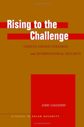 Rising to the Challenge China's Grand Strategy and International Security  2005 edition cover