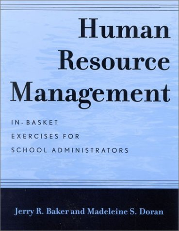 Human Resource Management In-Basket Exercises for School Administrators  2002 edition cover