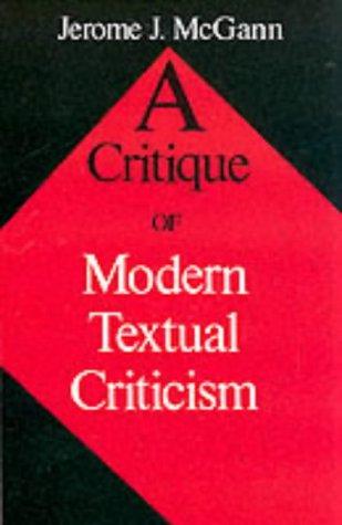 Critique of Modern Textual Criticism   1992 (Reprint) edition cover