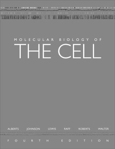 Molecular Biology of the Cell  4th 2002 (Revised) edition cover