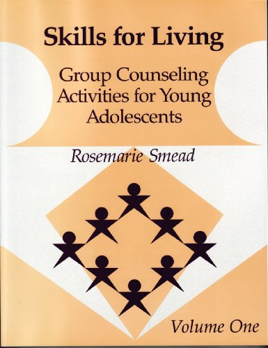 Skills for Living-Adolescent-Vol. 1 Group Counseling Activities for Young Adolescents  1990 edition cover