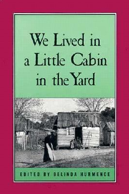 We Lived in a Little Cabin in the Yard  N/A edition cover