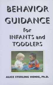 Behavior Guidance for Infants and Toddlers from Birth to 3 Years N/A 9780942388183 Front Cover