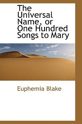 Universal Name, or One Hundred Songs to Mary N/A edition cover