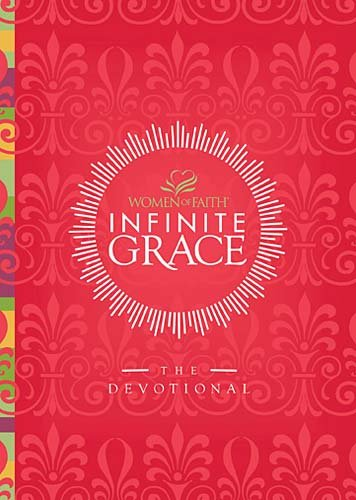 Infinite Grace The Devotional  2010 9781400278183 Front Cover