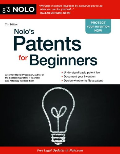Nolo's Patents for Beginners  7th 2012 (Revised) edition cover
