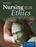 Nursing Ethics Across the Curriculum and into Practice 3rd 2013 edition cover