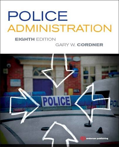 Police Administration  8th 2013 (Revised) edition cover