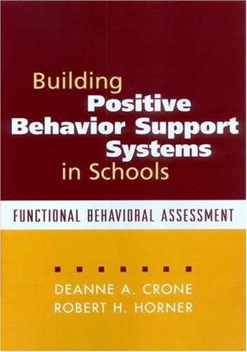 Building Positive Behavior Support Systems in Schools Functional Behavioral Assessment  2003 edition cover