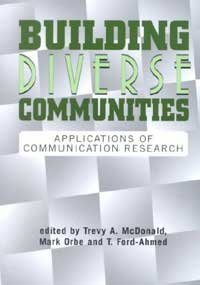Building Diverse Communities Applications of Communication Research  2002 9781572733183 Front Cover