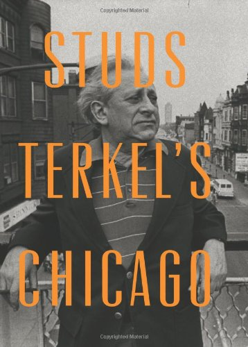 Studs Terkel's Chicago   2012 edition cover