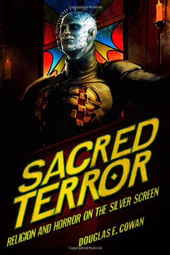 Sacred Terror Religion and Horror on the Silver Screen  2008 edition cover