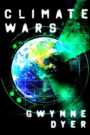 Climate Wars The Fight for Survival As the World Overheats  2010 edition cover