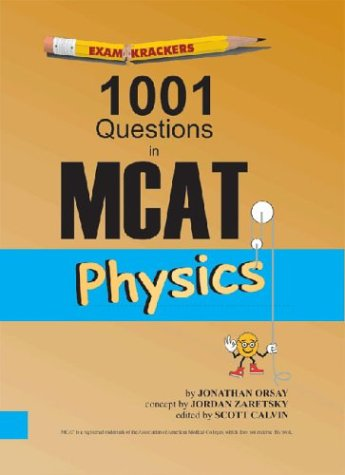 Examkrackers 1001 Questions in MCAT Physics   2001 edition cover