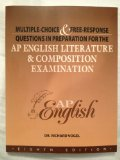 Multiple Choice & Free Response Questions in Preparation for the AP English Literature & Composition Examination 8th edition cover
