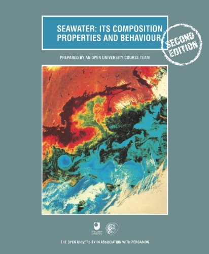 Seawater Its Composition, Properties and Behavior 2nd 1995 9780080425184 Front Cover