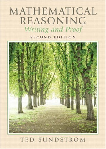 Mathematical Reasoning Writing and Proof 2nd 2007 (Revised) 9780131877184 Front Cover