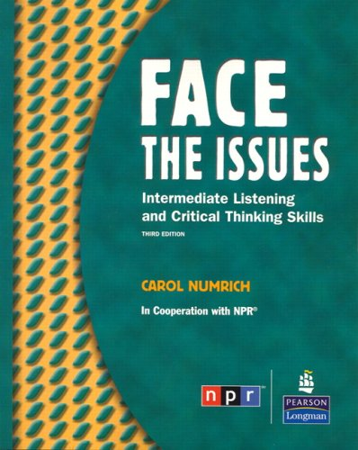 Face the Issues Intermediate Listening and Critical Thinking Skills 3rd 2007 edition cover