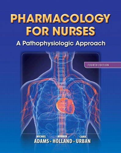 Pharmacology for Nurses A Pathophysiologic Approach 4th 2014 edition cover