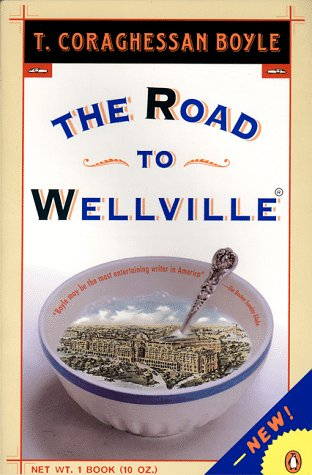 Road to Wellville  N/A edition cover