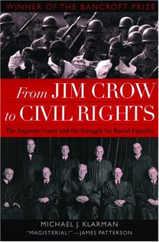 From Jim Crow to Civil Rights The Supreme Court and the Struggle for Racial Equality N/A edition cover