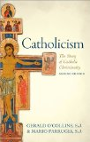 Catholicism The Story of Catholic Christianity 2nd 2015 edition cover