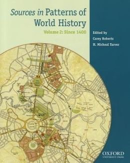 Sources in Patterns of World History - Since 1400   2012 9780199846184 Front Cover