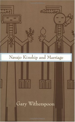 Navajo Kinship and Marriage   1975 (Reprint) 9780226904184 Front Cover