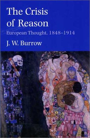 Crisis of Reason European Thought, 1848-1914  2002 9780300097184 Front Cover