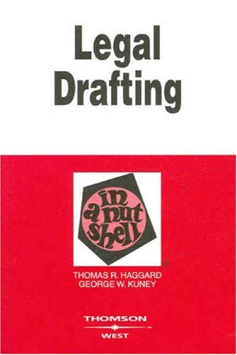 Legal Drafting in a Nutshell  3rd 2007 (Revised) edition cover