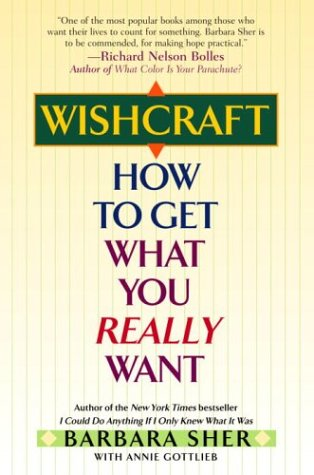 Wishcraft How to Get What You Really Want 2nd 2004 edition cover