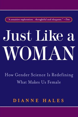 Just Like a Woman How Gender Science Is Redefining What Makes Us Female N/A 9780553378184 Front Cover