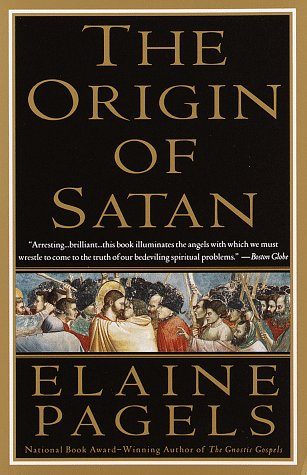 Origin of Satan How Christians Demonized Jews, Pagans, and Heretics  1996 edition cover