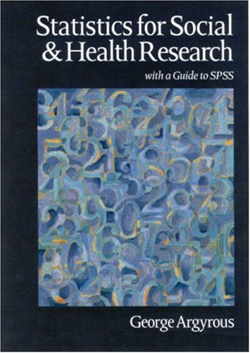 Statistics for Social and Health Research With a Guide to SPSS  2000 9780761968184 Front Cover
