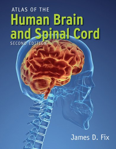 Atlas of the Human Brain and Spinal Cord  2nd 2009 (Revised) edition cover