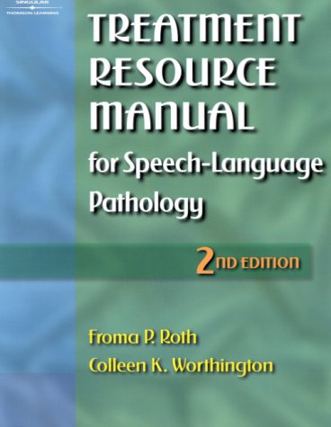 Treatment Resource Manual for Speech-Language Pathology  2nd 2001 9780769300184 Front Cover