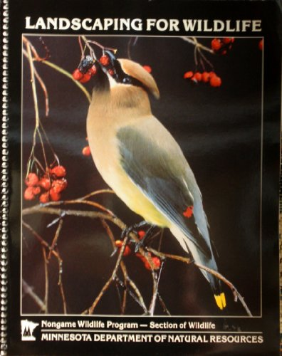 Landscaping for Wildlife N/A edition cover