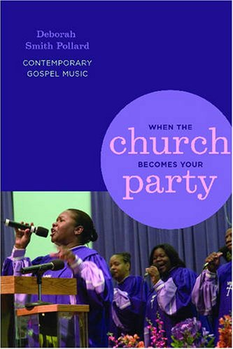 When the Church Becomes Your Party Contemporary Gospel Music  2008 edition cover
