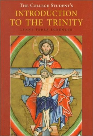 College Student's Introduction to the Trinity  N/A edition cover