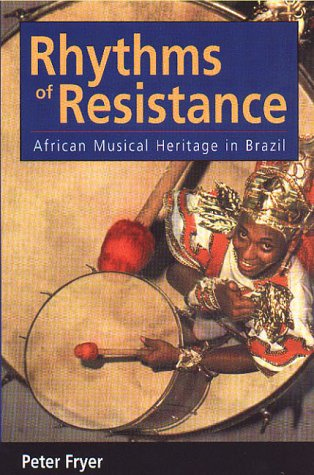 Rhythms of Resistance African Musical Heritage in Brazil  2000 edition cover