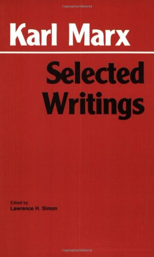 Karl Marx - Selected Writings   1994 9780872202184 Front Cover