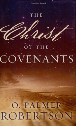 Christ of the Covenants 1st edition cover