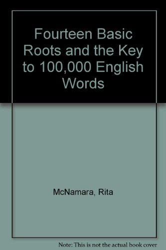 Fourteen Basic Roots and the Key to 100,000 English Words N/A 9780939507184 Front Cover