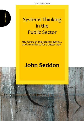 Systems Thinking in the Public Sector   2008 9780955008184 Front Cover