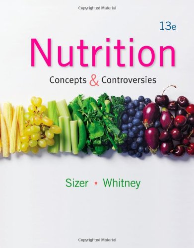 Nutrition: Concepts and Controversies  2013 9781133603184 Front Cover