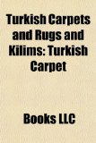 Turkish Carpets and Rugs and Kilims : Turkish Carpet  2010 edition cover